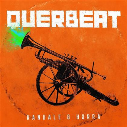 Querbeat - Randale & Hurra