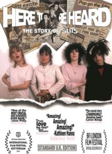 The Slits - Here To Be Heard: - The Story Of The Slits