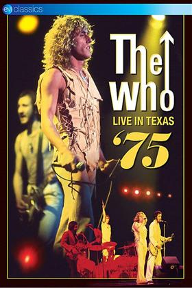 The Who - Live in Texas 75 (EV Classics)