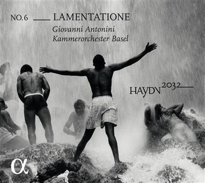 Joseph Haydn (1732-1809), Giovanni Antonini & Kammerorchester Basel - Lamentatione - Haydn 2032 Vol. 6