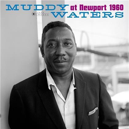 Muddy Waters - At Newport 1960 (Jazz Images, LP)