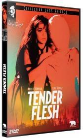 Tender Flesh (2 DVDs)