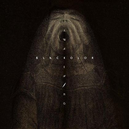 Blac Kolor - Awakening (Digipack)
