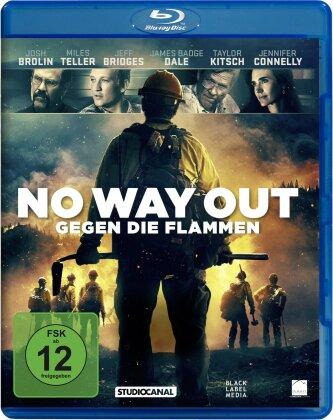 No Way Out - Gegen die Flammen (2017)