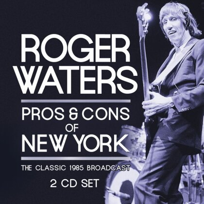 Roger Waters - Pros & Cons Of New York Vol. 1 (2 LPs)