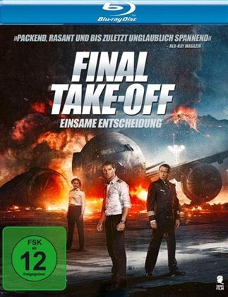 Final Take-Off - Einsame Entscheidung (2016)