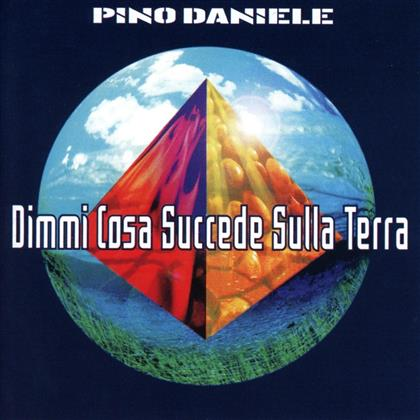 Pino Daniele - Dimmi Cosa Succede Sulla Terra (Remastered)