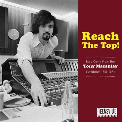 Reach The Top! (Rare Gems From The Tony Macaulay Songbook 1965-1974)