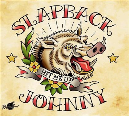 Slapback Johnny - Hit Me Up (Limited Edition, LP)
