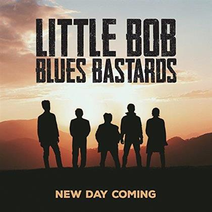Little Bob Blues Bastards - New Day Coming
