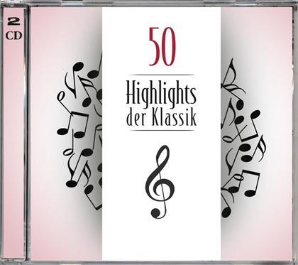 50 Highlights Der Klassik (2 CDs)