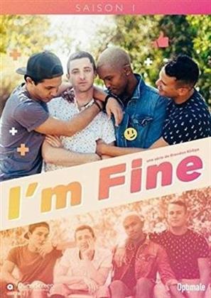 I'm Fine - Saison 1