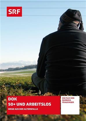 50+ und arbeitslos - Wege aus der Altersfalle - SRF Dokumentation (2018)
