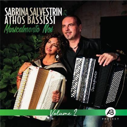 Sabrina Salvestrin & Athos Bassissi - Musicalmente Noi