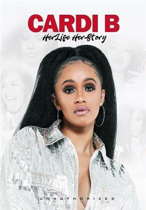 Cardi B - Her Life Her Story (Inofficial)