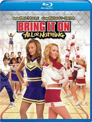 Bring It On - All Or Nothing (2006)