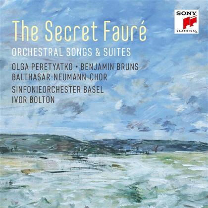 Ivor Bolton, Peretyatko, Bruns, Sinfonieorch.Basel & Gabriel Fauré (1845-1924) - The Secret Fauré: Orchestral Songs & Suites