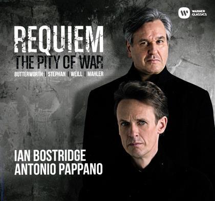 Ian Bostridge, Antonio Pappano, Gustav Mahler (1860-1911), Kurt Weill (1900-1950), Stephan, … - Requiem:The pity of war