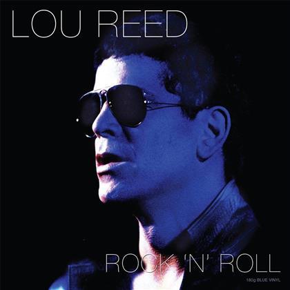 Lou Reed - Rock'N'Roll (Blue Vinyl, LP)