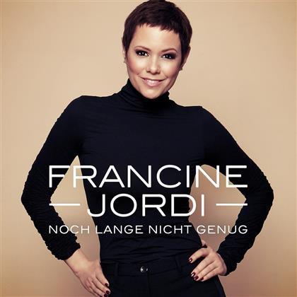 Francine Jordi - Noch Lange Nicht Genug (CH Edition)