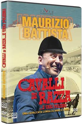 Maurizio Battista - Cavalli di razza e vari puledri