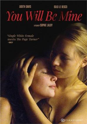 You Will Be Mine (2009)