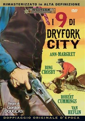 I nove di dryfork city (1966) (Western Classic Collection)