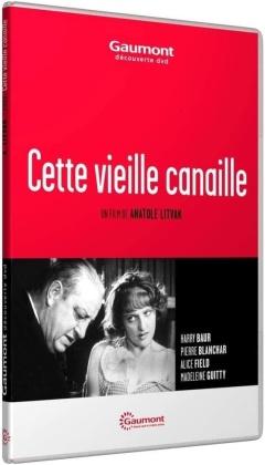 Cette vieille canaille (1933) (Collection Gaumont à la demande, s/w)