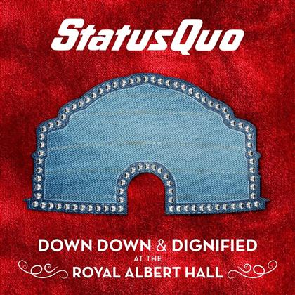 Status Quo - Down Down & Dignified At (LP)