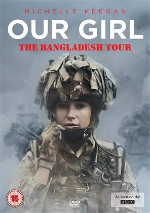 Our Girl - Season 3.3 - The Bangladesh Tour