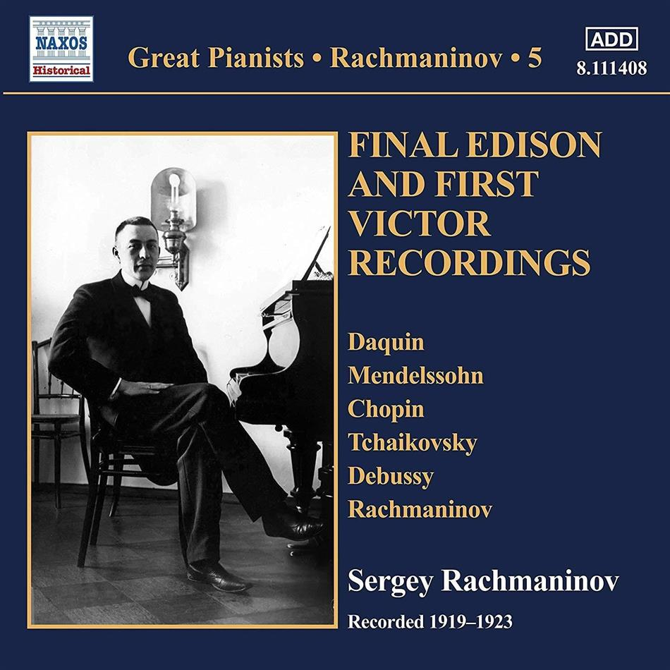 Sergej Rachmaninoff (1873-1943) - Great Pianists Vol. 5 - Final Edison & First Victor Recordings