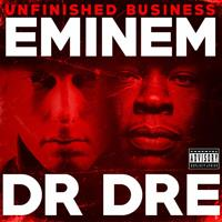 Eminem & Dr. Dre - Unfinished Business