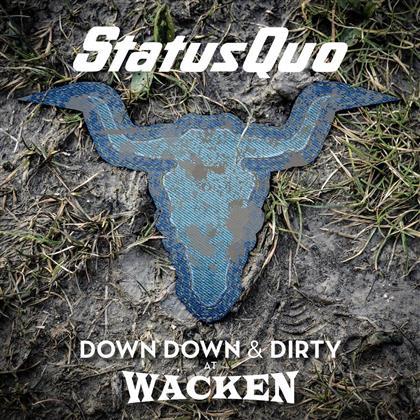 Status Quo - Down Down & Dirty At Wacken (CD + DVD)