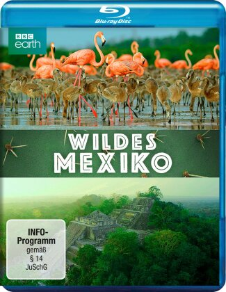 Wildes Mexiko (BBC Earth)