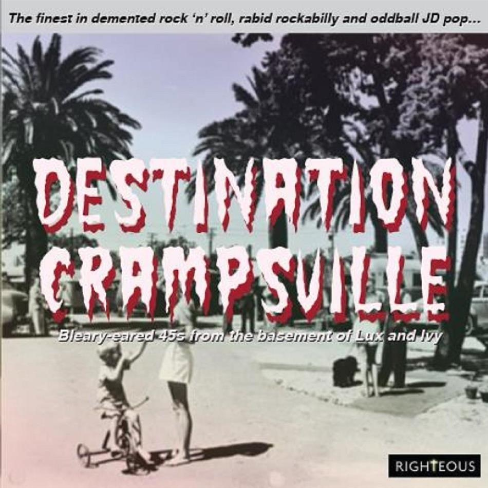 Destination Crampsville - The Finest In Demented Rock'n'Roll, Rabid Rockabilly & Oddball JD Pop (2 CDs)