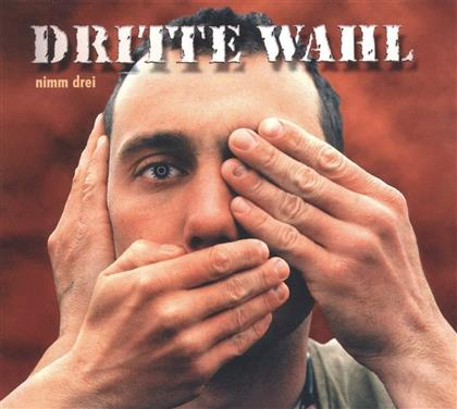 Dritte Wahl - Nimm Drei (2 LP + CD)