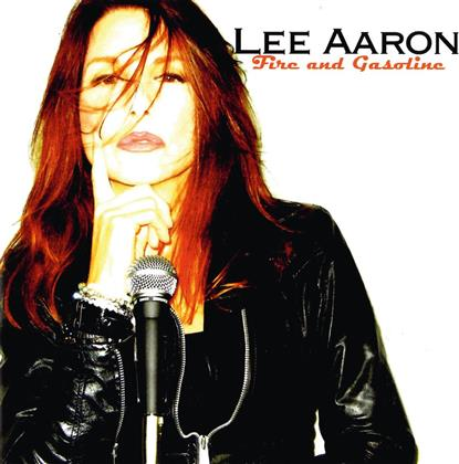 Lee Aaron - Fire and Gasoline (Digipack)