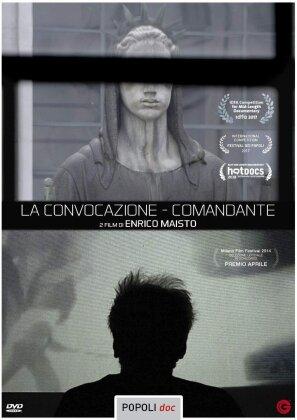 La Convocazione / Comandante (2017)
