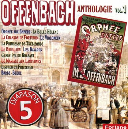 Jacques Offenbach (1819-1880) - Anthologie Vol. 1