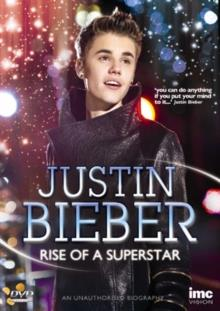 Justin Bieber - Rise of a Superstar (Inofficial)