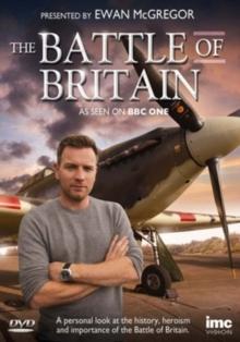 The Battle of Britain - Presented by Ewan McGregor (BBC)