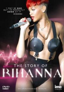 Rihanna - The Story of Rihanna (Inofficial)