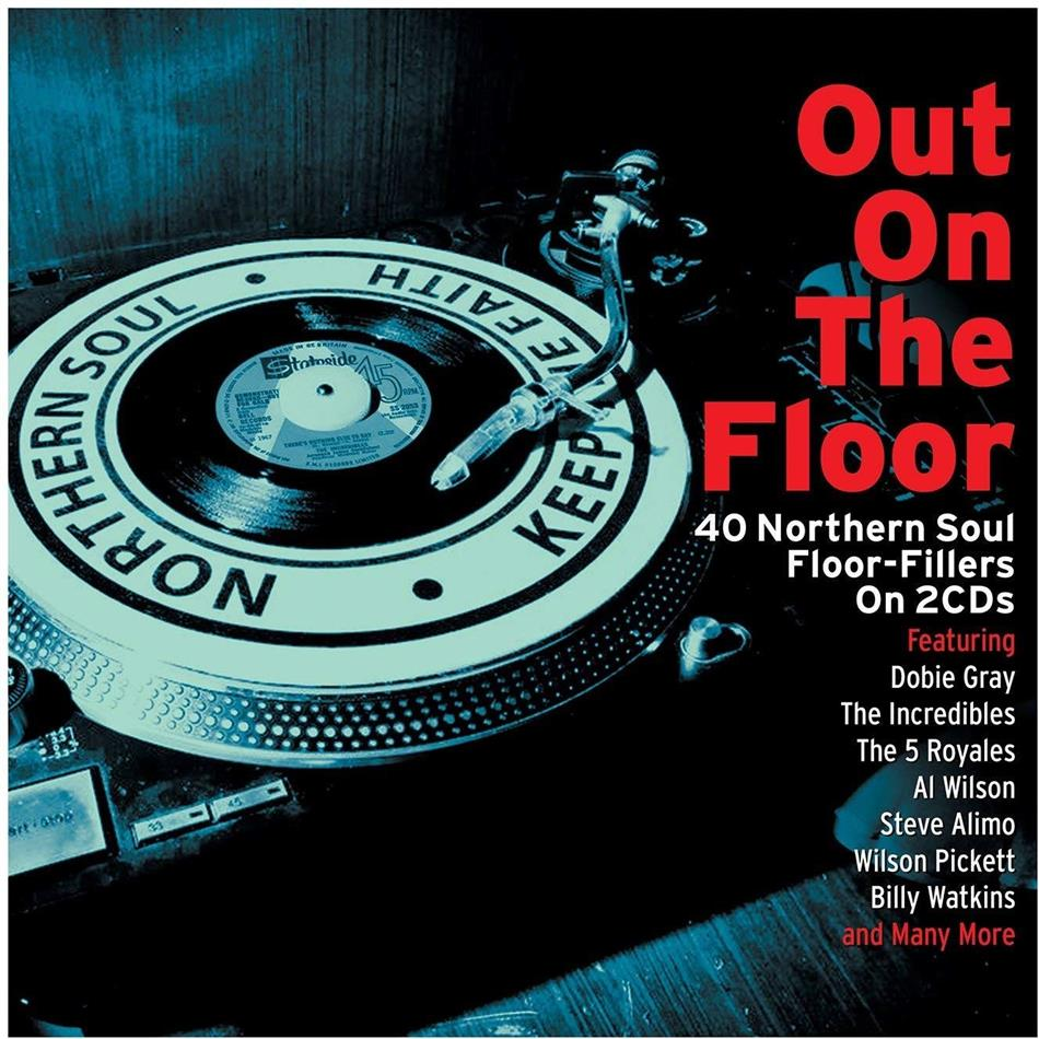 Out On The Floor - Northern Soul (Not Now Records, 2 CDs)