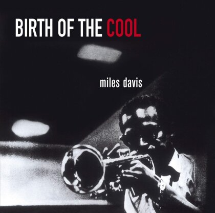 Miles Davis - Birth Of The Cool (Bonustracks, Essential Jazz)