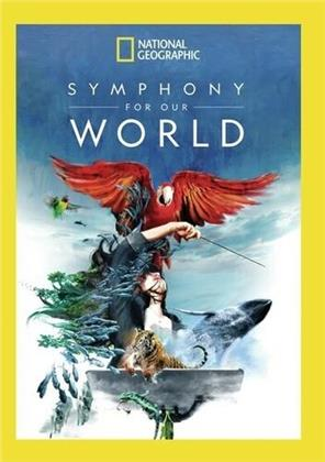 National Geographic - Symphony For Our World