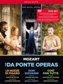 Orchestra of the Royal Opera House - Mozart - Da Ponte Operas - Così fan tutte / Don Giovanni / Le nozze di Figaro (Opus Arte, 4 DVDs)