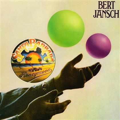 Bert Jansch - Santa Barbara Honeymoon (2018 Reissue)