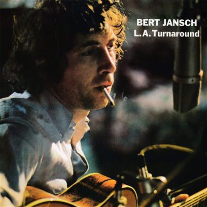 Bert Jansch - L.A. Turnaround (2018 Reissue, LP)