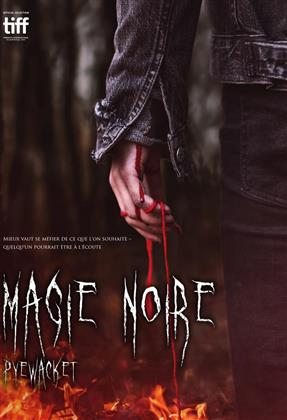 Magie Noire - Pyewacket (2017)