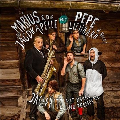 Marius & Die Jagdkapelle - Jägerhitz Mit Pauke & Trompete Feat. Pepe Lienhard's Horns (2018 Reissue)